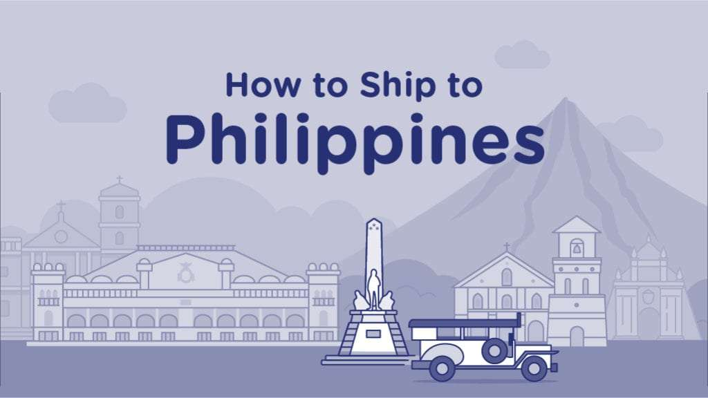 How to Ship to Philippines