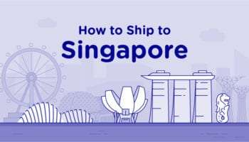 How to Ship to Singapore