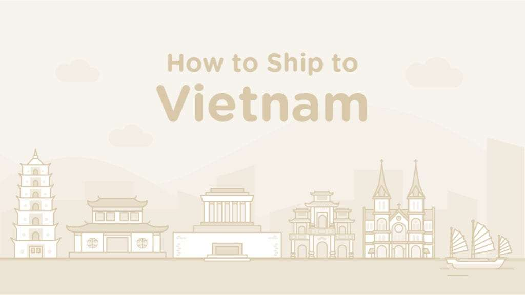 How to Ship to Vietnam