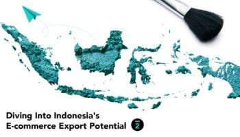 Diving Into Indonesia's E-commerce Export Potential – Part 2