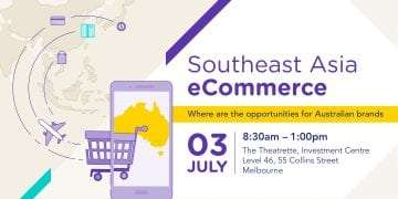 Southeast Asia eCommerce: Where are the Opportunities for Australian Brands