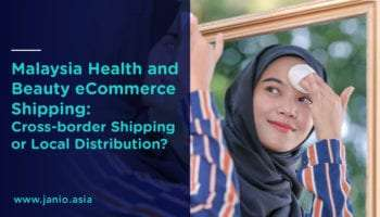 Cross-border Shipping or Local Distribution? Logistics for Health and Beauty Products into Malaysia