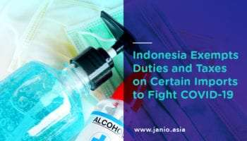 Indonesia Exempts Duties and Taxes on COVID-Fighting Imports