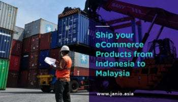 Shipping from Indonesia to Malaysia: an eCommerce Guide