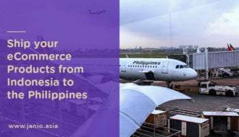 Shipping from Indonesia to The Philippines: An eCommerce Guide