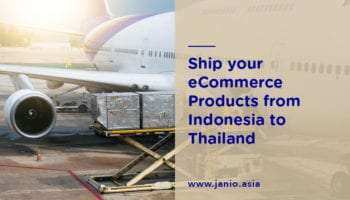 Shipping from Indonesia to Thailand: An eCommerce Guide