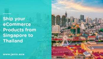 Shipping from Singapore to Thailand: An eCommerce Guide