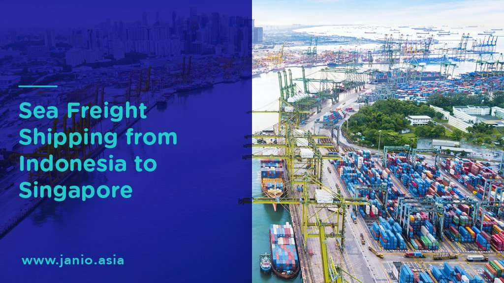 Shipping With Sea Freight from Indonesia to Singapore