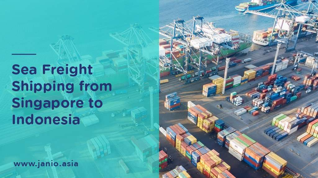 Shipping with Sea Freight from Singapore to Indonesia