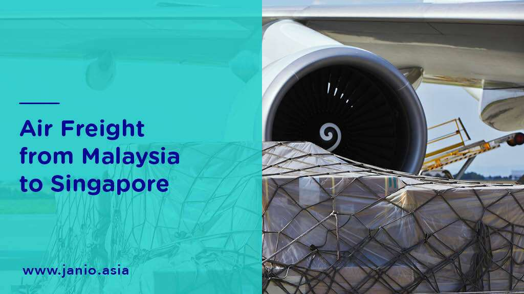 Shipping with Air Freight from Malaysia to Singapore