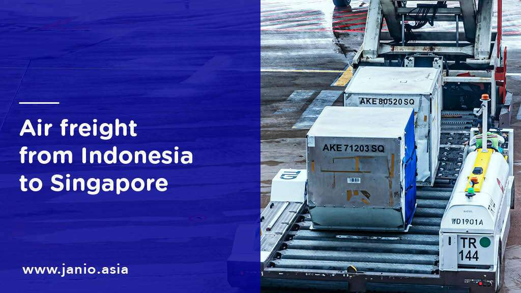 Shipping with Air Freight from Indonesia to Singapore