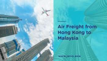 Air Freight International Shipping from Hong Kong to Malaysia
