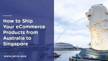 International Shipping from Australia to Singapore: an eCommerce Guide