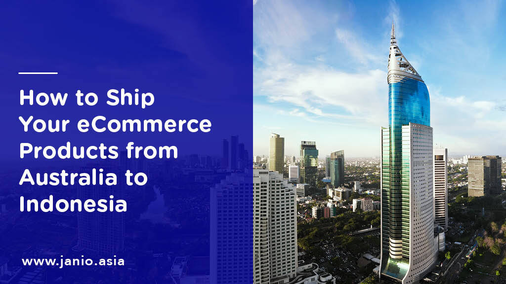 International Shipping from Australia to Indonesia: an eCommerce Guide