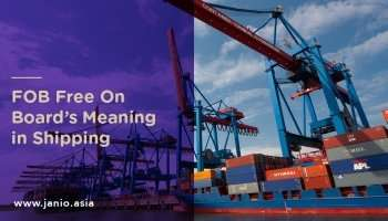 FOB Free On Board's Meaning in Shipping