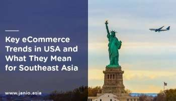 Key eCommerce Trends in USA and What They Mean for Southeast Asia
