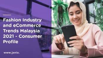 Fashion Trends and eCommerce Industry Trends Malaysia – Consumer Profile