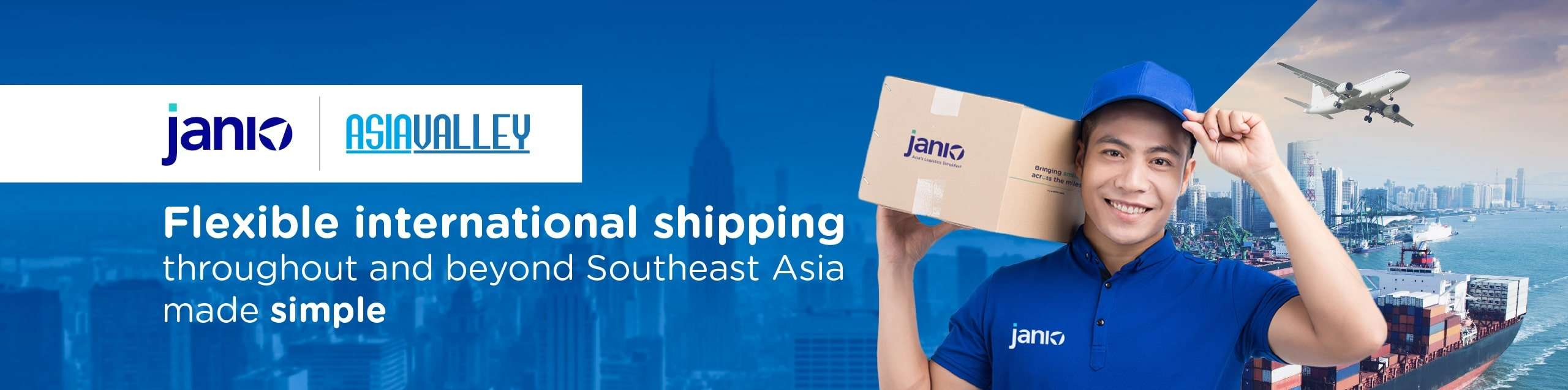 Janio Asia and Asia Valley partnership banner - Caption: Flexible international shipping throughout and beyond Southeast Asia made simple - Janio staff holding a box in front of a plane and sea port