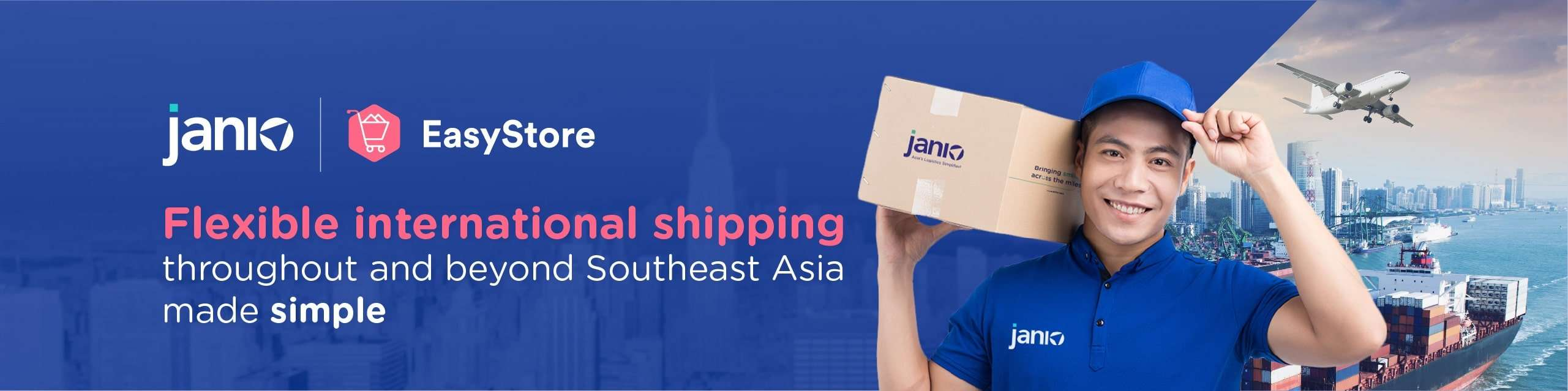 Janio and EasyStore's Partnership Banner featuring Janio's staff holding onto a box with a Janio Label in front of a background with ocean freighters and a plane in the background