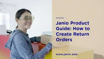 Janio Product Guide: How to Create Return Orders